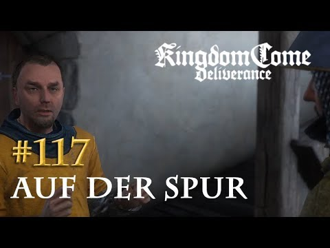 Let's Play Kingdom Come Deliverance #117: Auf der Spur (Tag 56 / deutsch)