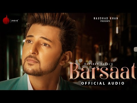 Barsaat (Official Audio) | Judaiyaan Album | Darshan Raval | Rashmi Virag | Indie Music Label