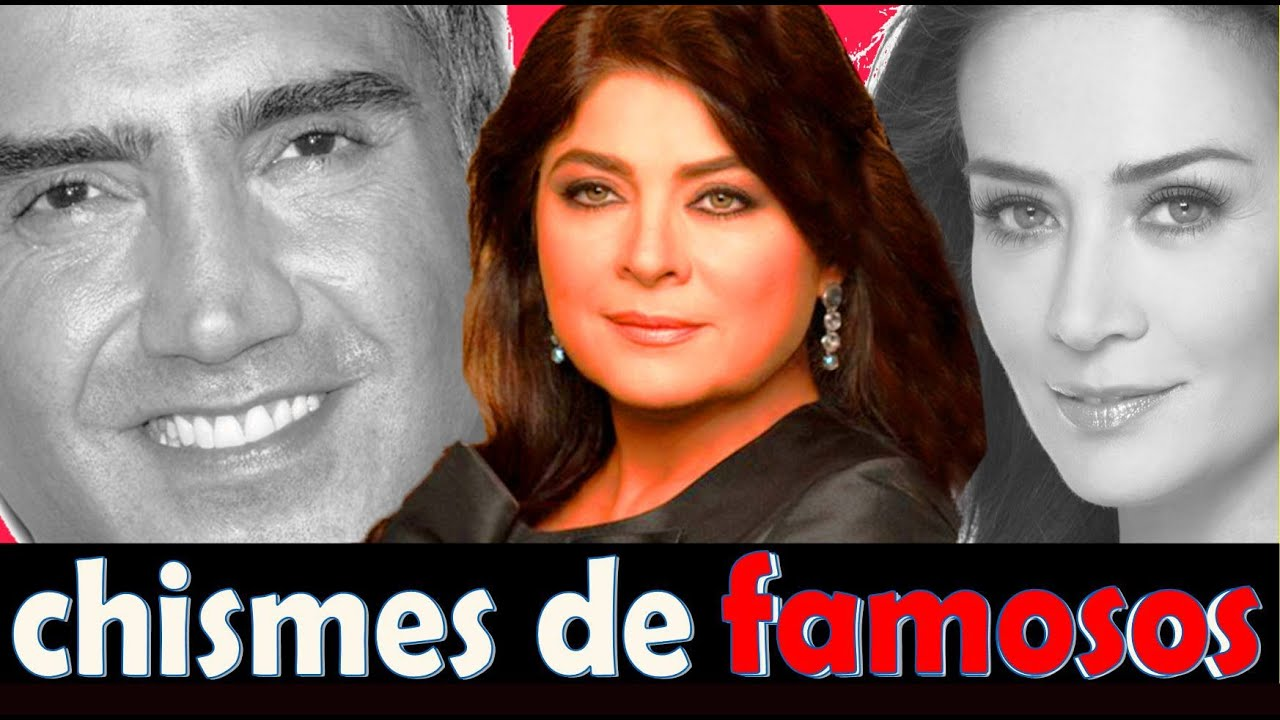 chismes de famosos noticias breves youtube