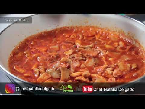TACOS AL PASTOR (Veganos) Chef Natalia Delgado
