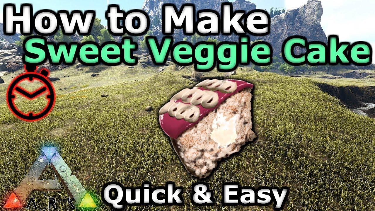 How to Make Sweet Veggie Cake - ARK: Survival Evolved Wiki