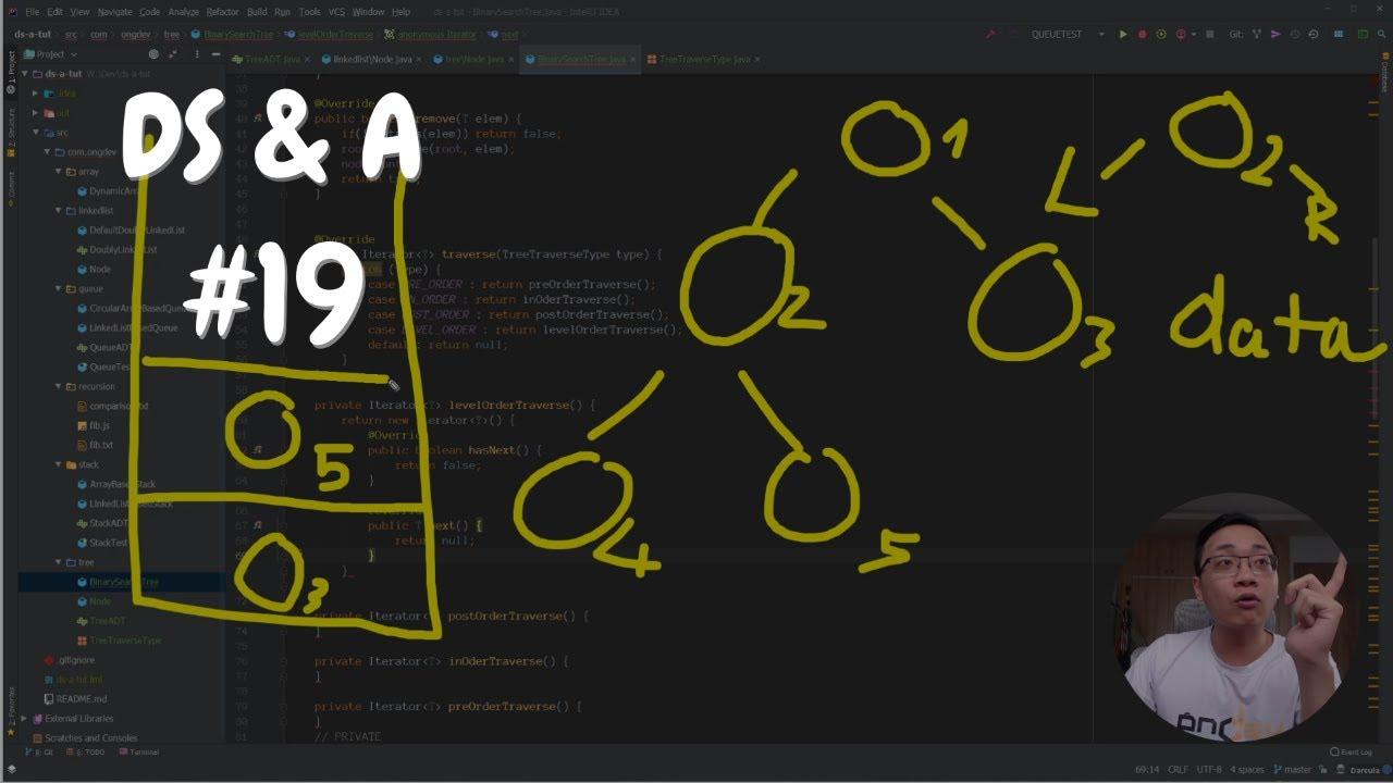 Cấu trúc dữ liệu và thuật toán #19: Binary Search Tree code | DS&A