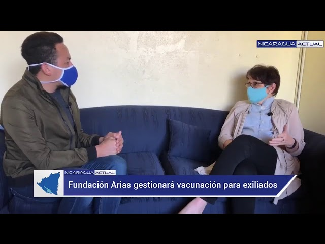 Fundación Arias de Costa Rica gestiona la vacunación contra el COVID contra nicaragüenses exiliados