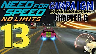 NEED FOR SPEED No Limits - Campaign - SKIRMISH : Chapter 6 | part 13