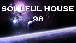 Download SOULFUL HOUSE 98 MP3 song and Music Video