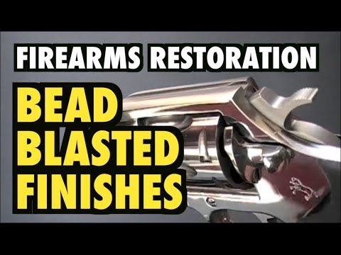 Firearms Refinishing: Getting The Bead Blasted Finish (repost)