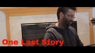 """One Last Story"" - Piano by Arelius"