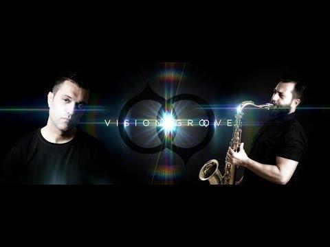 VISION GROOVE IN ACTION (DJ MAURO MINIERI & MAX FUZZ LIVE SAX)