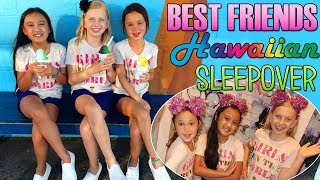 Best BFF Sleepover EVER!