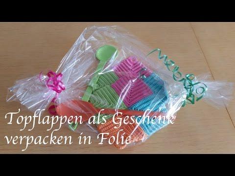 Topflappen als Geschenk verpacken in Folie  YouTube