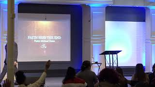 """""""Faith See The End"""" Pt.2 / (The Power of Living By Faith - series) with Pastor Michael Otano"""