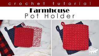 Crochet Farmhouse Pot Holder Tutorial - Quick and Easy Beginner Crochet Pattern