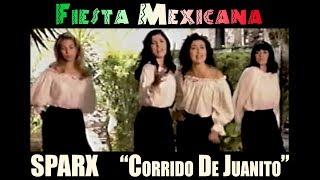 """SPARX - """"El Corrido De Juanito"""""""