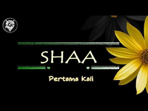 Pertama Kali (Untukmu Sayang) | shaa db | lyric video