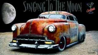 Long Tall Texans ♠ Singing To The Moon
