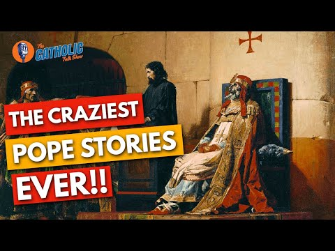 Crazy And Weird Stories About Catholic Popes | The Catholic Talk Show