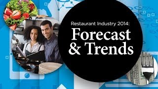 2014 Restaurant Industry Forecast
