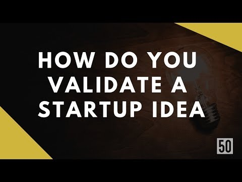 How Do You Validate A Startup Idea? | Steps To Validate A Startup Idea | 50Folds
