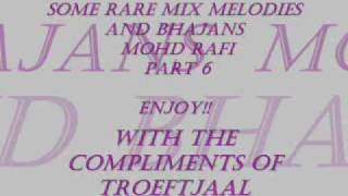some rare mix melodies and bhajans of mohd rafi part 6