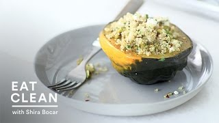 Stuffed Acorn Squash With Quinoa And Pistachios - Eat Clean With Shira Bocar