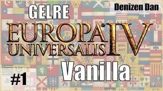 Europa Universalis 4 - Vanilla: No Expansions - Gelre - Part 1