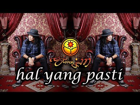 Steven Jam - Hal Yang Pasti (Official Lyric Video)