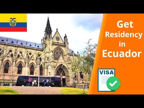 Visa Requirements Ecuador | How To Apply For Residency  (2019)