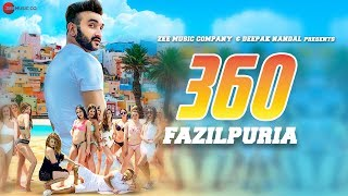 360 (Full Video Song) – Fazilpuria