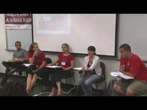 Panel Discussion at the Left Forum: Growing the Healthcare Is a Human Right Movement