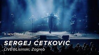 Gambar cover SERGEJ CETKOVIC // ZNAJ DA MOJA SI // LIVE @ LISINSKI (2017)