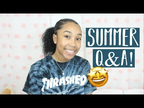 SUMMER Q&A ⎮Frequently Asked Questions!