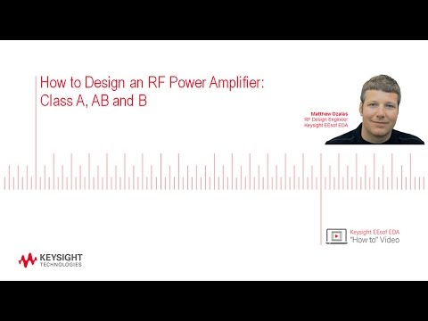 How To Design An RF Power Amplifier: Class A, AB And B