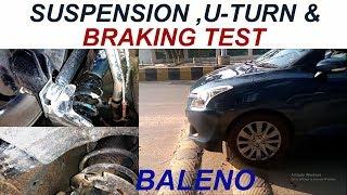 TESTING BALENO CAPABILITY   BRAKES AND SUSPENSION