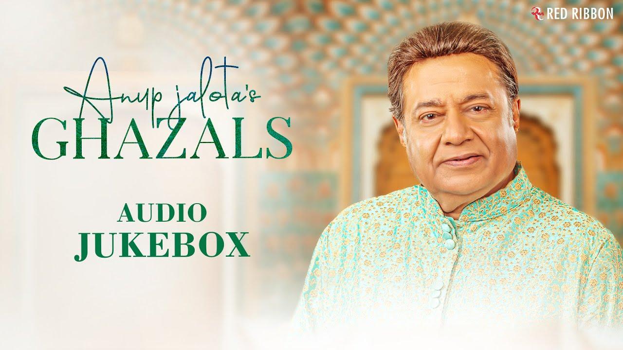 Anup Jalota's Ghazals   Audio Jukebox   Birthday Special   Anup Jalota Top Ghazal Collection