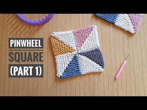 How To Loom Knit A Pinwheel Square [No Sewing] - PART 1 (DIY Tutorial)