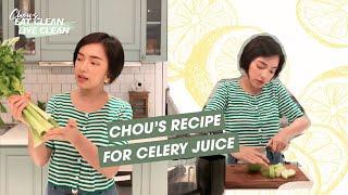 Chou's Celery Juice | Nước ép cần tây GIẢM CÂN, ĐẸP DA của Chou cực DỄ UỐNG!