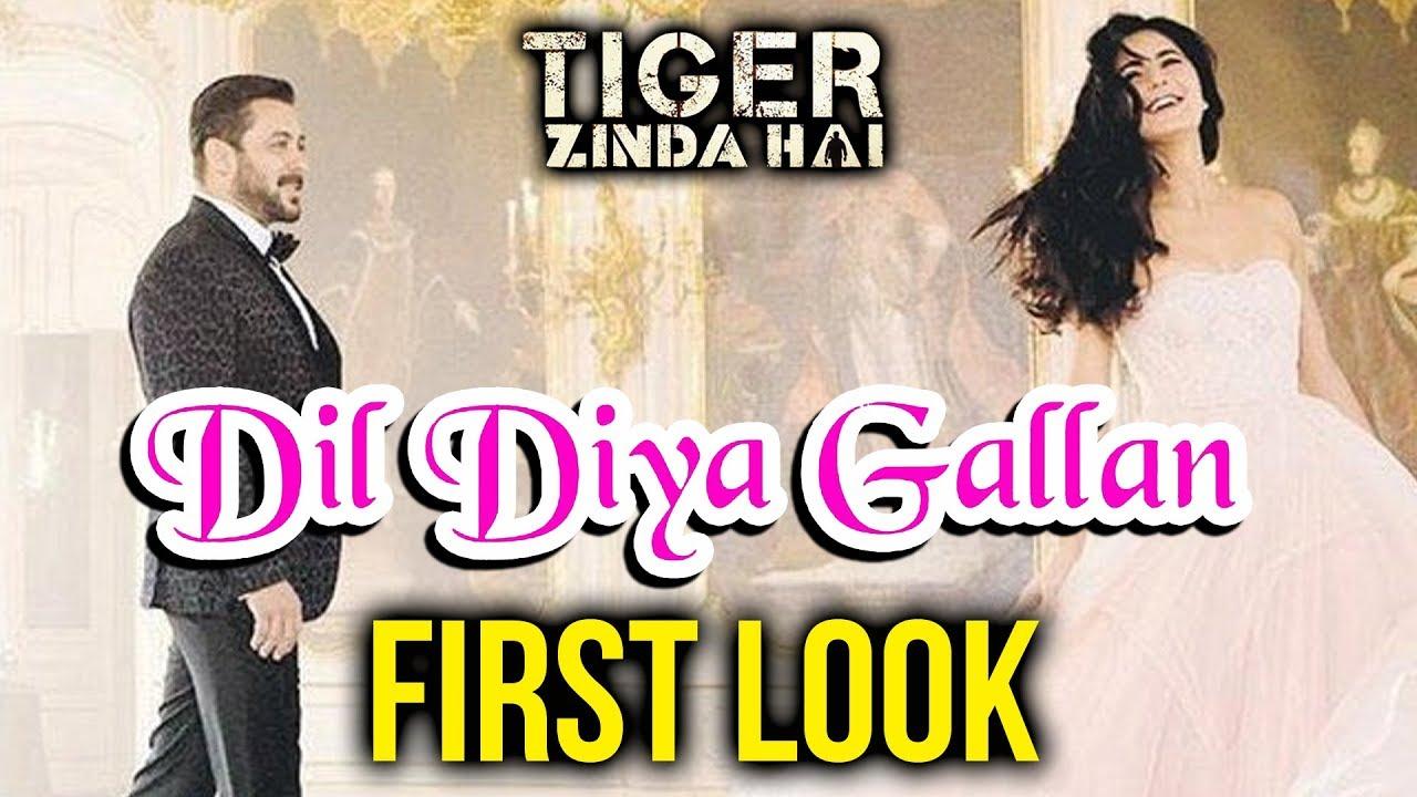 Tiger Zinda Hai Second Song Dil Diyan Gallan First Look Out Salman Khan Katrina Kaif