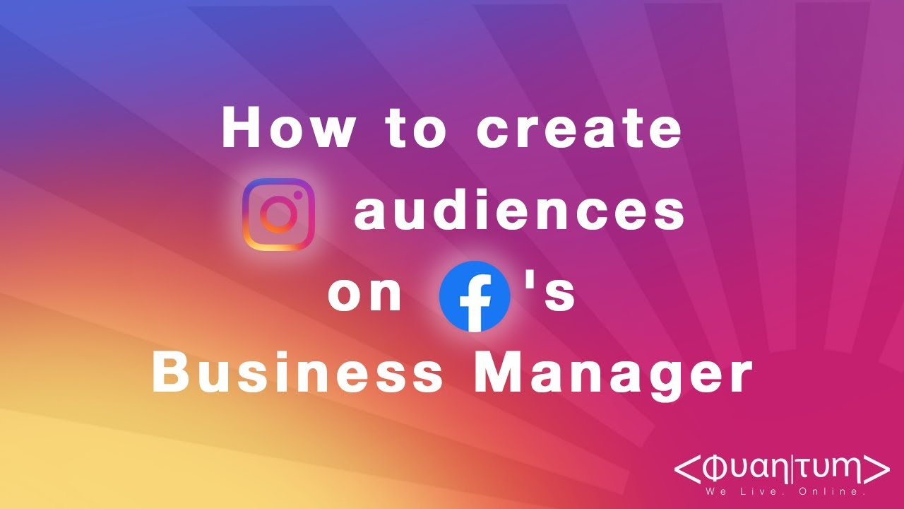 How to create Instagram custom audiences on Facebook's Business Manager