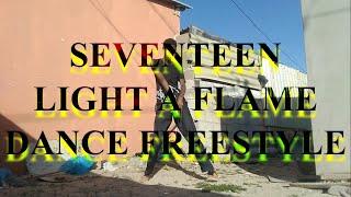 마음에 불을 지펴 (Light a Flame) - 세븐틴 (SEVENTEEN) dance freestyle