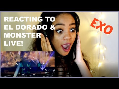 EXO EL DORADO & MONSTER LIVE REACTION