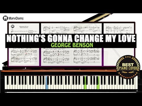Nothing's Gonna Change My Love For You Piano Tutorial Sheet Music Guide