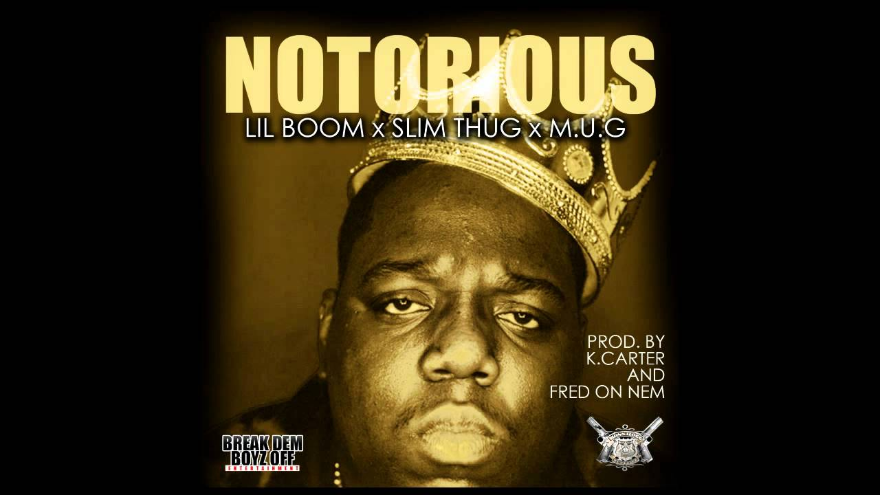 Break Dem Boyz f Ent Notorious Feat Slim Thug & M U G Prod