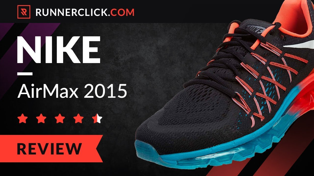 Nike Airmax 2015 Review – Buy or Not in 2018? | Runnerclick.com