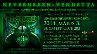 Nevergreen - Vendetta - Trailer