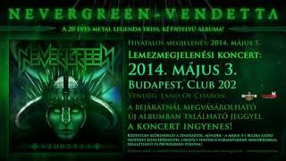 Nevergreen - Vendetta - Trailer