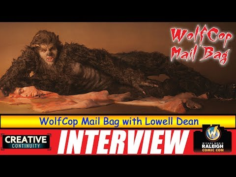 WolfCop Mail Bag With Lowell Dean - S2E19 Creative Continuity