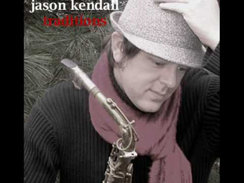 Have Yourself A Merry Little Christmas - Jason Kendall - Alto Saxophone
