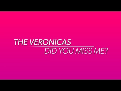 The Veronicas – Did You Miss Me (I'm a Veronica)