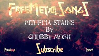 Royalty Free Metal - Pitufina stains (By CHUBBY MOSH) - Download link in description