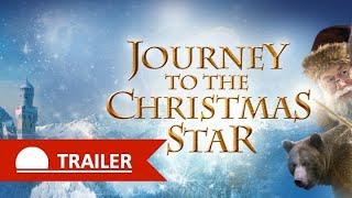 JOURNEY TO THE CHRISTMAS STAR - ENGLISH TRAILER